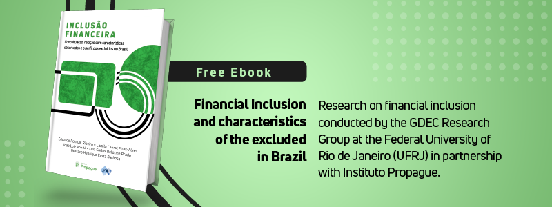 Ebook: Financial Inclusion and characteristics of the excluded in Brazil