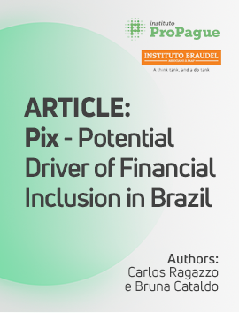 Pix - Potential Driver of Financial Inclusion in Brazil